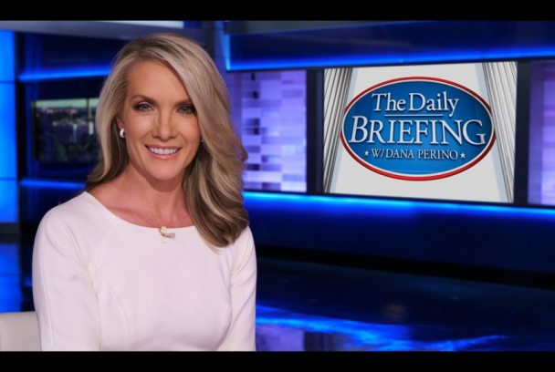 The Daily Briefing with Dana Perino